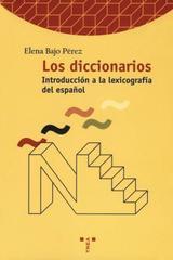 Los Diccionarios - Elena Bajo Pérez - Trea