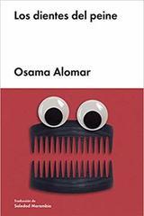 Los dientes del peine - Osama Alomar - Malpaso
