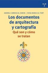 Documentos de arquitectura y cartografía - Andreu Carrascal Simón - Trea