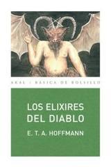Los elixires del diablo - Ernst Theodor Amadeus Hoffmann - Akal