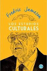 Los estudios culturales - Fredric Jameson - Godot