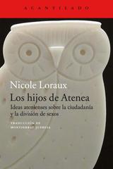 Los hijos de Atenea - Nicole Loraux  - Acantilado