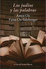 Los judíos y las palabras -  AA.VV. - Siruela