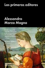 Los primeros editores - Alessandro Marzo Magno - Malpaso