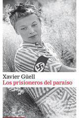 Los prisioneros del paraíso - Xavier Güell - Galaxia Gutenberg