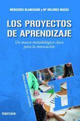 Los proyectos de aprendizaje - Mercedes Blanchard - Narcea ediciones