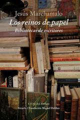 Los reinos de papel - Jesús Marchamalo - Siruela