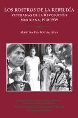 Los rostros de la rebeldía - Martha Eva Rocha Islas - Inah