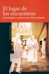 El Lugar de los encuentros - Inés Cornejo Portugal - Ibero