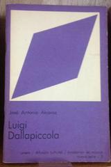 Luigi Dallapiccola - José Antonio Alcaraz - UNAM