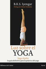 Luz sobre el yoga - B.K.S. Iyengar - Kairós