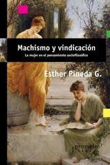 Machismo y vindicación - Esther Pineda G - Prometeo