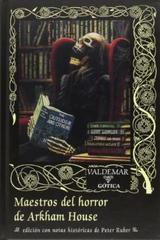 Maestros de horror de Arkham House - Peter A. Ruber - Valdemar