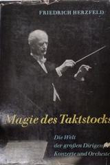 Magie des Taktstocks -  Freidrich Herzfeld -  AA.VV. - Otras editoriales