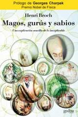 Magos, gurús y sabios - Henri Broch - Editorial Gedisa