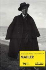 Mahler - José Luis Pérez de Arteaga - Machado Libros