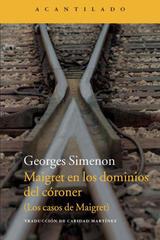 Maigret en los dominios del córoner - Georges Simenon - Acantilado