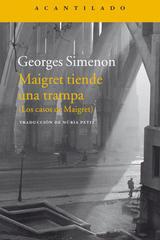 Maigret tiende una trampa - Georges Simenon - Acantilado