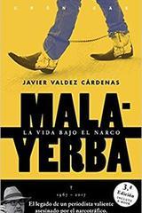 Malayerba - Javier Valdez Cárdenas - Malpaso