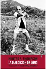 La maldición de Lono - Hunter S. Thompson - Sexto Piso