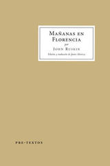 Mañanas en Florencia - John Ruskin - Pre-Textos