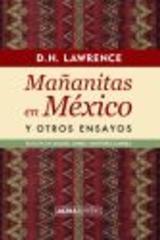 Mañanitas en México - D.H. Lawrence - Abada Editores