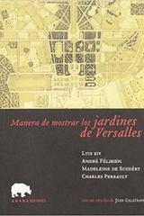 Manera de mostrar los jardines de Versalles -  AA.VV. - Abada Editores