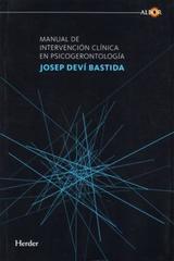 Manual de intervención clínica en psicogerontología - Josep Deví Bastida - Herder