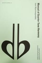 Manual of Quarter-Tone Harmony - Ivan Wyschnegradsky -  AA.VV. - Otras editoriales