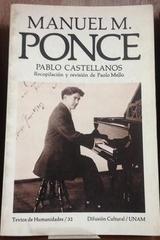 Manuel M. Ponce - Pablo Castellanos - UNAM