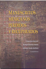 Manuscritos mexicanos perdidos y recuperados -  AA.VV. - Inah