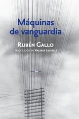 Máquinas de vanguardia - Rubén Gallo - Sexto Piso