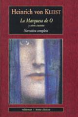 La Marquesa de O - Heinrich von Kleist - Valdemar