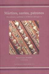 Mártires, santos, patronos - Marisol López Menéndez - Ibero