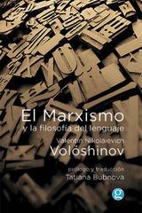El marxismo y la filosofía del lenguaje - Valentín Nikoláievich Volóshinov - Godot