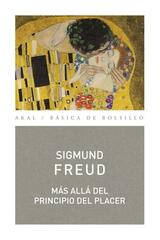 Más allá del principio del placer - Sigmund Freud - Akal