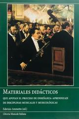 Materiales didácticos que apoyan el proceso de enseñanza-aprendizaje de disciplinas musicales y musicológicas (incluye cd) - Fabrizio Ammetto -  AA.VV. - Otras editoriales