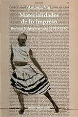 Materialidades de lo impreso - Antonia Viu - Ediciones Metales pesados