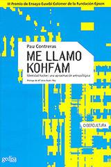 Me llamo Kohfam - Pau Contreras - Editorial Gedisa