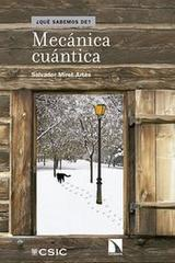 Mecánica cuántica - Salvador Miret Artés - Catarata