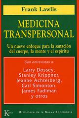 Medicina transpersonal - Frank Lawlis - Kairós