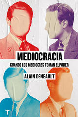 Mediocracia - Alain Deneault - Turner