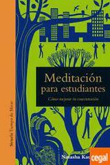 Meditación para estudiantes - Natasha Kaufman - Siruela