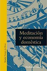Meditación y economía doméstica - Madona Gauding - Siruela