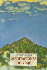 Meditaciones de viaje - Frithjof Schuon - Olañeta