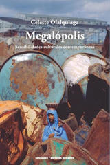 Megalópolis - Celeste Olalquiaga - Ediciones Metales pesados