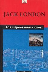 Las mejores narraciones (2da edición) - Jack London - Editorial Juventud