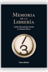 Memoria de la librería -  AA.VV. - Trama Editorial