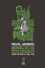 Memoria de los ritos paralelos - Miguel Grinberg - Caja Negra Editora
