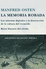 La Memoria robada - Manfred Osten - Siruela